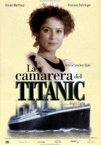 Das Zimmermädchen der Titanic poster