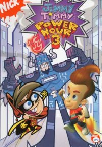 The Jimmy Timmy Power Hour 3: The Jerkinators! poster
