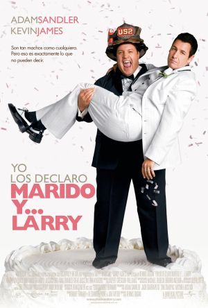 I Now Pronounce You Chuck & Larry 1181x1749