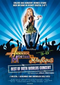 Hannah Montana and Miley Cyrus: Best of Both Worlds Concert poster