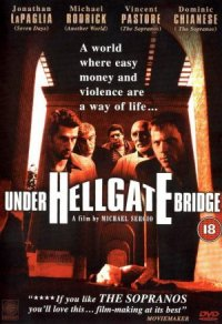 Under Hellgate Bridge poster