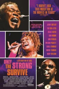 Only the Strong Survive poster