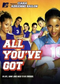 All You've Got poster