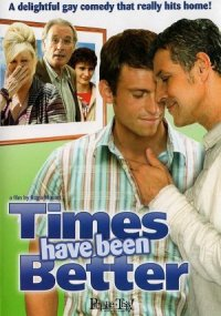 Times Have Been Better poster