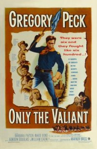 Only the Valiant poster
