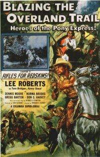 Blazing the Overland Trail poster