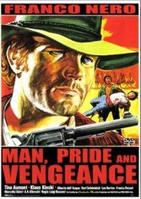 L'uomo, l'orgoglio, la vendetta poster