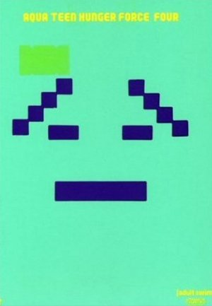 Aqua Teen Hunger Force 344x496