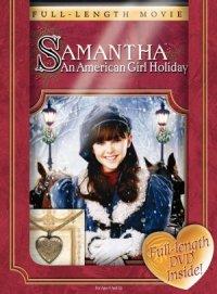 Samantha: An American Girl Holiday poster