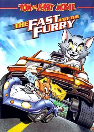 Tom and Jerry: The Fast and the Furry 703x989