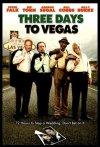 Three Days to Vegas poster