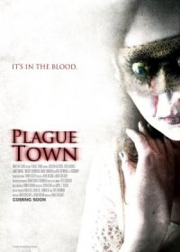 Plague Town - It's in the Blood poster