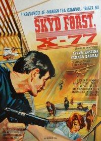 Agente X-77 - ordine di uccidere poster