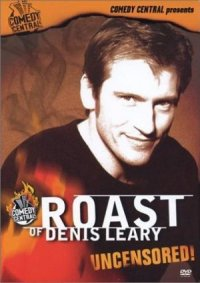 Comedy Central Roast of Denis Leary poster
