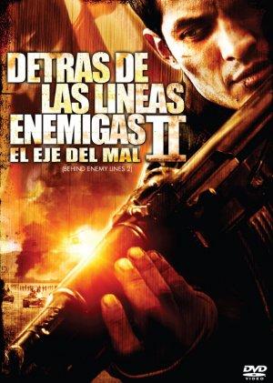 Behind Enemy Lines II: Axis of Evil 606x850