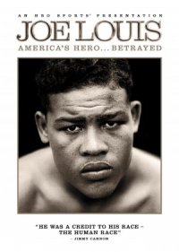 Joe Louis: America's Hero... Betrayed poster