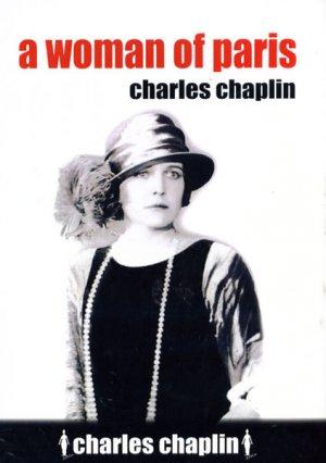 A Woman of Paris: A Drama of Fate 423x600