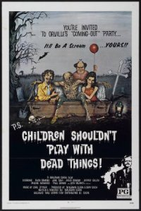 Children Shouldn't Play with Dead Things poster