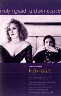 Fresh Horses poster