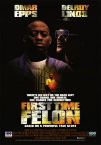 First Time Felon poster