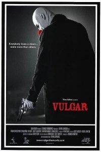 Vulgar poster