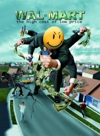 Wal-Mart: The High Cost of Low Price poster