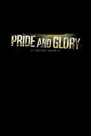 Pride and Glory 500x740