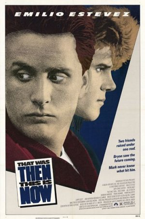That Was Then... This Is Now Poster