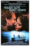 Tough Guys Don't Dance Poster