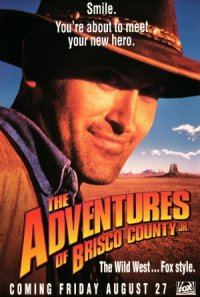The Adventures of Brisco County, Jr. poster