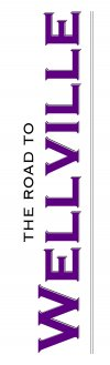The Road to Wellville Logo