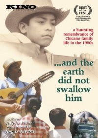 ...And the Earth Did Not Swallow Him poster