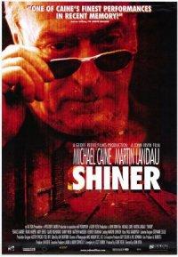 Shiner - Jenseits von Gut und Böse poster