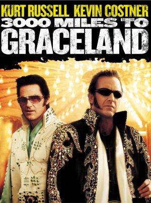 3000 Miles to Graceland 800x1073