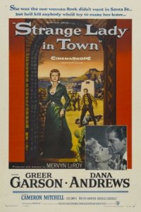 Strange Lady in Town poster