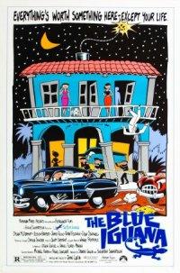 The Blue Iguana poster