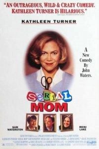 Serial Mom - Warum läßt Mama das Morden nicht? poster