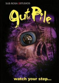 Gut-Pile poster