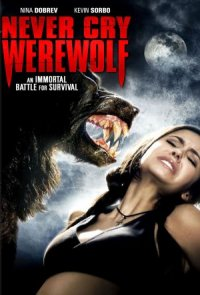 Never Cry Werewolf poster