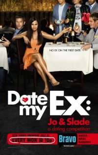 Date My Ex: Jo & Slade poster