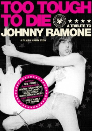 Too Tough to Die: A Tribute to Johnny Ramone Cover