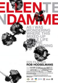 Ellen ten Damme: As I Was Wondering Where This Mixed-up Little Life of Mine Was Leading To poster