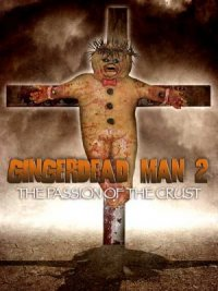 Gingerdead Man 2: Passion of the Crust poster