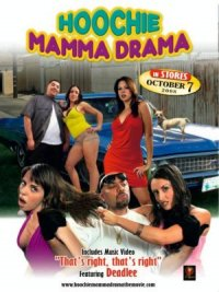 Hoochie Mamma Drama poster
