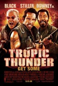 Tropic Thunder - Hol Dir die volle Dröhnung! poster