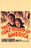 They Came to Blow Up America Poster