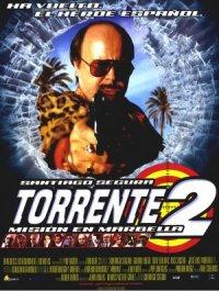 Torrente 2: Misión en Marbella poster