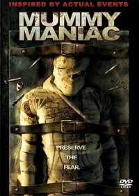 Mummy Maniac poster