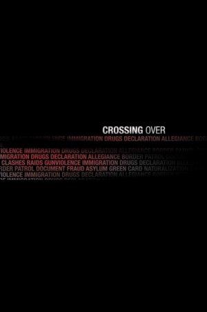 Crossing Over 500x753