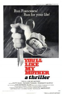 You'll Like My Mother poster